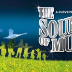 The Sound Of Music at The Curve Leicester
