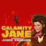 Jodie Prenger stars in the 2015 national tour of Clamity Jane