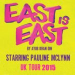 East Is East is to tour the Uk in 2015 starring Pauline McLynn