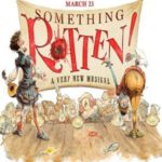 Something Rotten at the St james Theatre