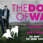 The Dogs Of War by Tim Foley will open at the Old Red Lion Theatre