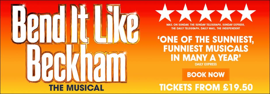 Bend It Like Beckham tickets at the Phoenix Theatre