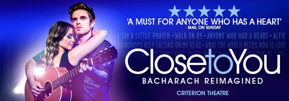 Close To You Bacharach Reimagined at the Criterion theatre